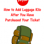 How to add luggage kilo or baggage allowance after you have purchased your Air Asia ticket
