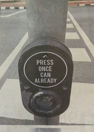 Press Once Can Already- pedestrian crossing road sign